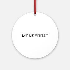 Monserrat Digital Name Ornament (Round)