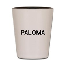 Paloma Digital Name Shot Glass