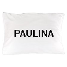 Paulina Digital Name Pillow Case