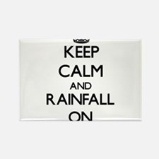 Keep Calm and Rainfall ON Magnets