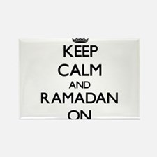 Keep Calm and Ramadan ON Magnets
