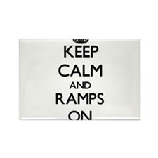 Keep Calm and Ramps ON Magnets
