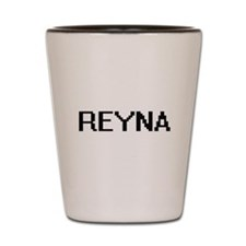 Reyna Digital Name Shot Glass