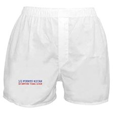 Half Puerto Rican is Better than None Boxer Shorts