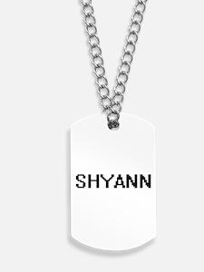 Shyann Digital Name Dog Tags
