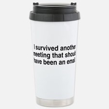 Meeting should been ema Travel Mug