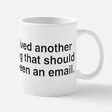Meeting should been email Mug