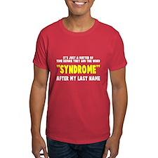 Syndrome last name T-Shirt
