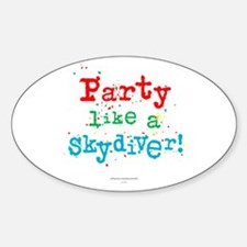 Party like a skydiver! Decal