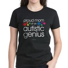 Proud Mom Autistic Genius T-Shirt