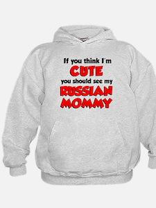 Think Im Cute Russian Mommy Hoodie