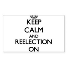 Keep Calm and Reelection ON Decal