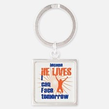 HE LIVES Square Keychain