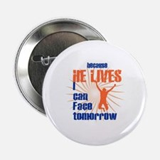 "HE LIVES 2.25"" Button"