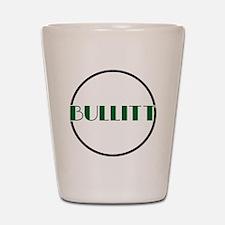 Bullitt Shot Glass