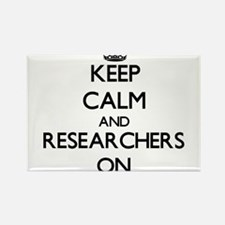 Keep Calm and Researchers ON Magnets