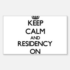 Keep Calm and Residency ON Decal