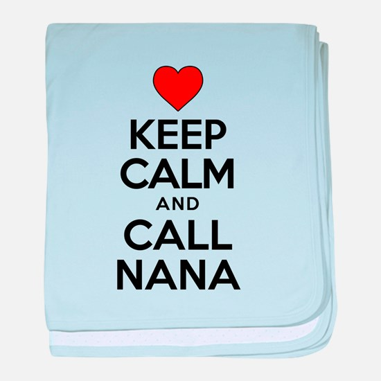 Keep Calm Call Nana baby blanket
