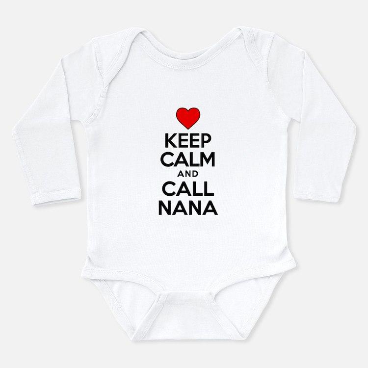 Keep Calm Call Nana Body Suit