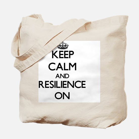 Keep Calm and Resilience ON Tote Bag