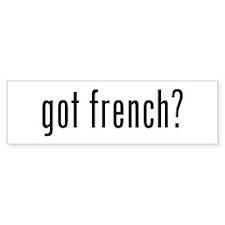got french? Bumper Bumper Sticker