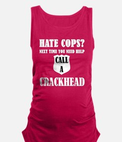 Hate Cops? Next Time You Need H Maternity Tank Top
