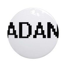 Adan Digital Name Design Ornament (Round)