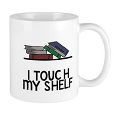 I touch my shelf Mug