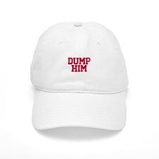 Dump him Baseball Cap