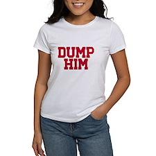 Dump him Tee