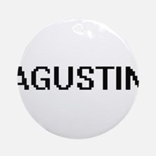 Agustin Digital Name Design Ornament (Round)