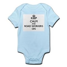 Keep Calm and Road Workers ON Body Suit