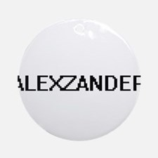 Alexzander Digital Name Design Ornament (Round)