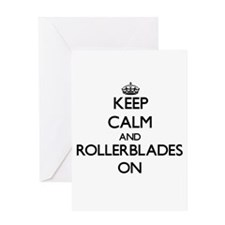 Keep Calm and Rollerblades ON Greeting Cards