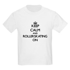 Keep Calm and Rollerskating ON T-Shirt