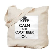 Keep Calm and Root Beer ON Tote Bag