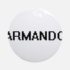 Armando Digital Name Design Ornament (Round)