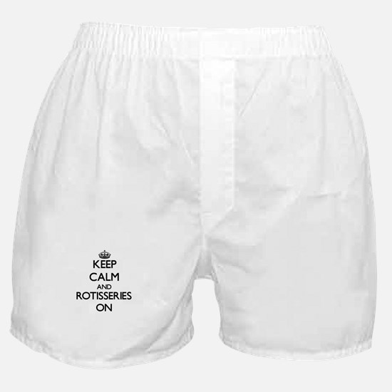 Keep Calm and Rotisseries ON Boxer Shorts