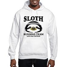 SLOTH RUNNING TEAM, LETS NAP INSTEAD Hoodie