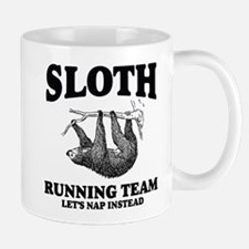 SLOTH RUNNING TEAM, LETS NAP INSTEAD Mugs