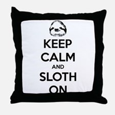 Keep Calm And Sloth On Throw Pillow
