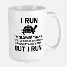 I RUN. I'm Slower Than A Herd Of Turtles Stampedin