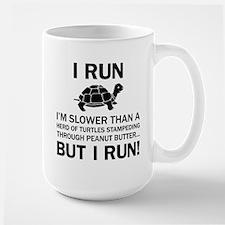 I RUN. I'm Slower Than A Herd Of Turtles Stampedin