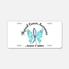 Thyroid Cancer Butterfly 6. Aluminum License Plate