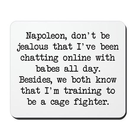 Don't Be Jealous (blk) - Napoleon Mousepad