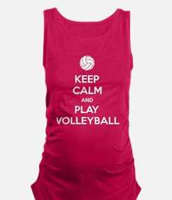Keep Calm And Play Volleyball Maternity Tank Top