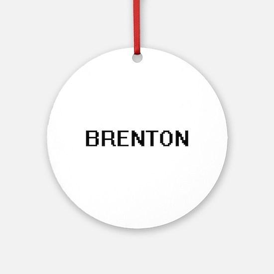 Brenton Digital Name Design Ornament (Round)