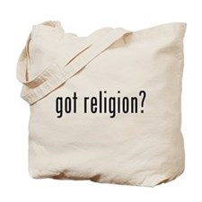 got religion? Tote Bag