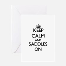 Keep Calm and Saddles ON Greeting Cards