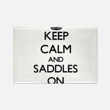 Keep Calm and Saddles ON Magnets